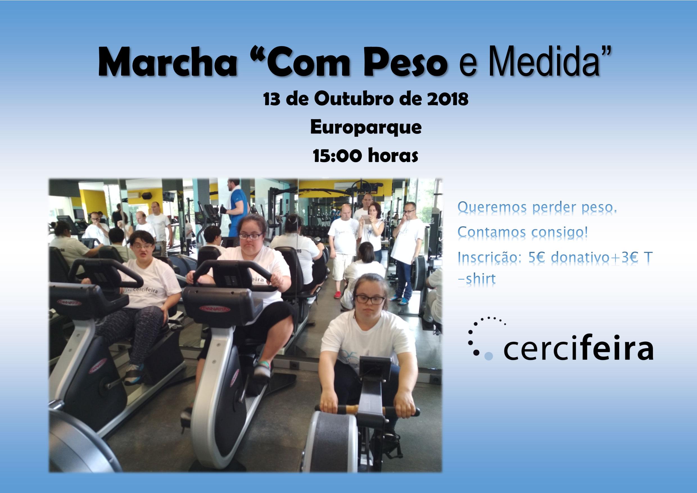A CERCIFEIRA Vai Organizar Uma Marcha, No Dia 13 De Outubro Pelas 15h00m, No Europarque, Santa Maria Da Feira.